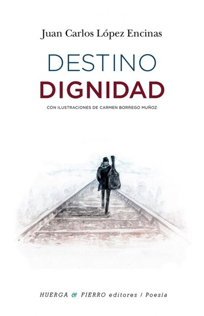 Destino Dignidad, el libro de José Carlos López Encinas, y Carmen Borrego